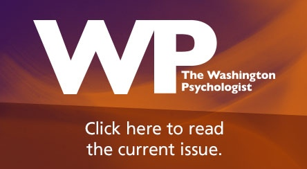 Click here for the latest issue of the Washington Psychologist.