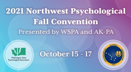 Join us at the 2021 Northwest Psychological Fall Convention
